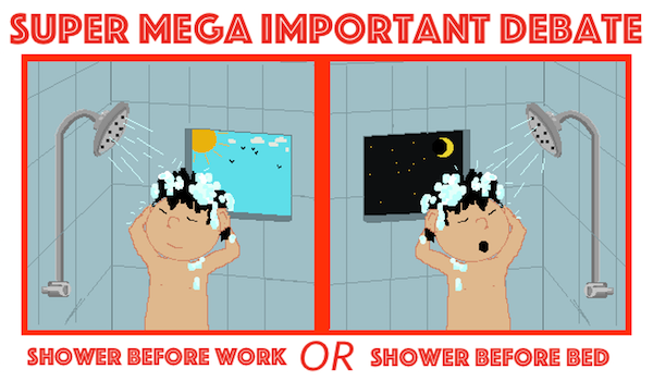 Super Mega Important Debate (Shower)