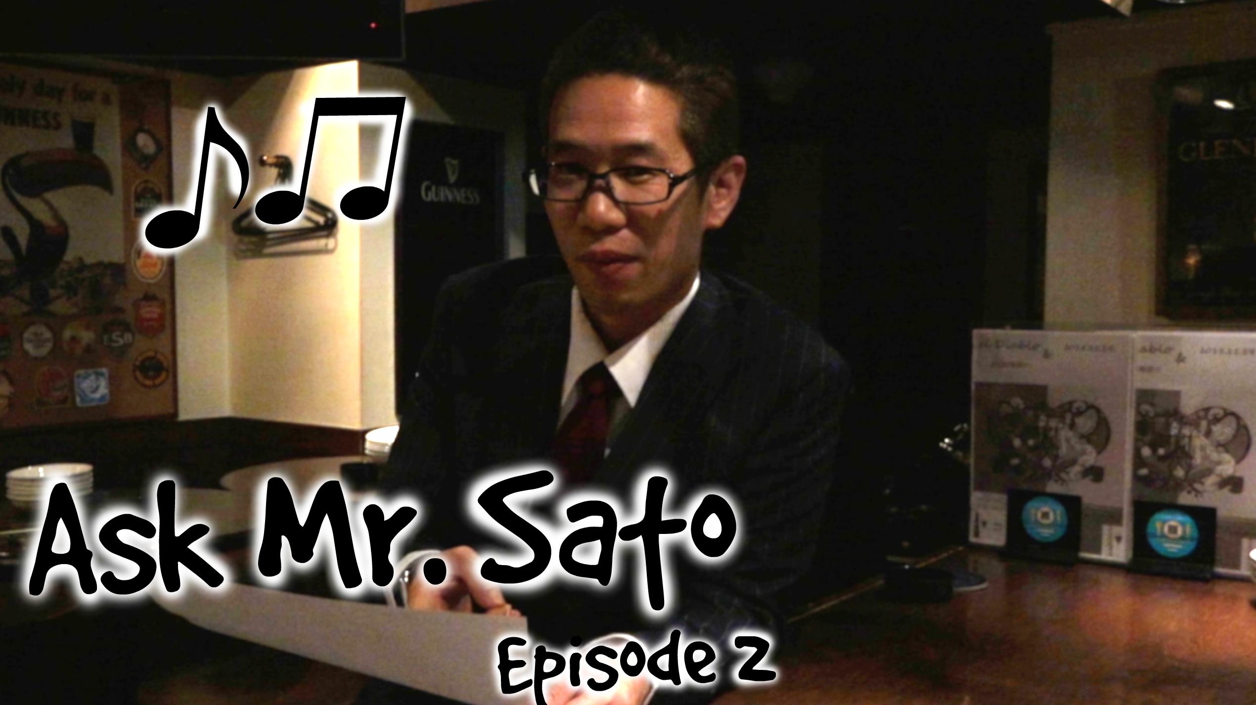 Ask Mr Sato Ep 2 Thumbnail